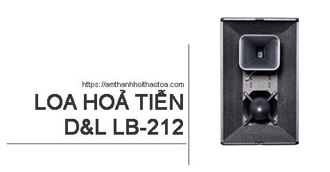 Loa hoả tiễn D&L LB-212